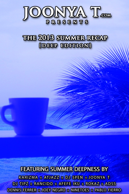2013 Summer Recap [Deep]