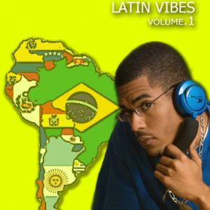 LATIN VIBES VOLUME. 1