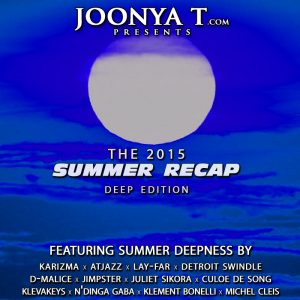 THE 2015 SUMMER RECAP [Deep Edition]