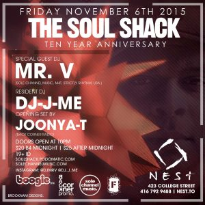 SOUL SHACK 10 YEAR ANNIVERSARY w/ MR. V @ THE DEN [NOV. 6. 2015] (Toronto, CA)