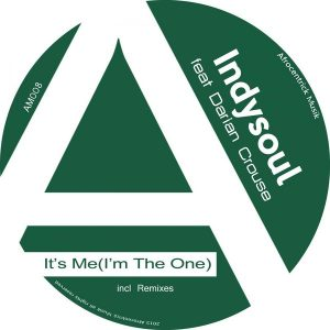 INDYSOUL FEAT. DARIAN CROUSE – IT'S ME [I'M THE ONE] (JOONYA T LATE NIGHT DUB) [AFROCENTRICK MUSIK]