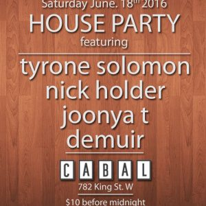 HOUSE PARTY w/ @tyronesolomon @NickHolder @djdemuir @JoonyaT