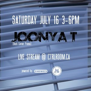 JOONYA T LIVE @THE_CTRL_ROOM [JULY. 16. 2016]