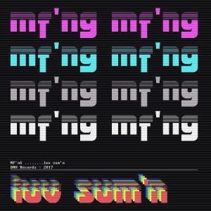 MF'nG (@MiddlefieldMUZK @DJGrouch) – LUV SUM'N [@DNHRecords ](OUT NOW)