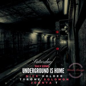 UNDERGROUND IS HOME w/ @NickHolder @TyroneSolomon & @JoonyaT THIS SATURDAY