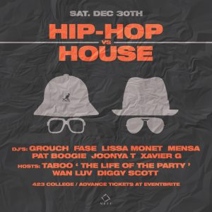 HIP-HOP vs HOUSE @ NEST [SAT. DEC. 30]