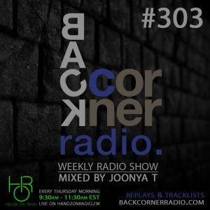 BACK CORNER RADIO [EPISODE #303] DEC 28. 2017 (2017 RECAP PART 1)