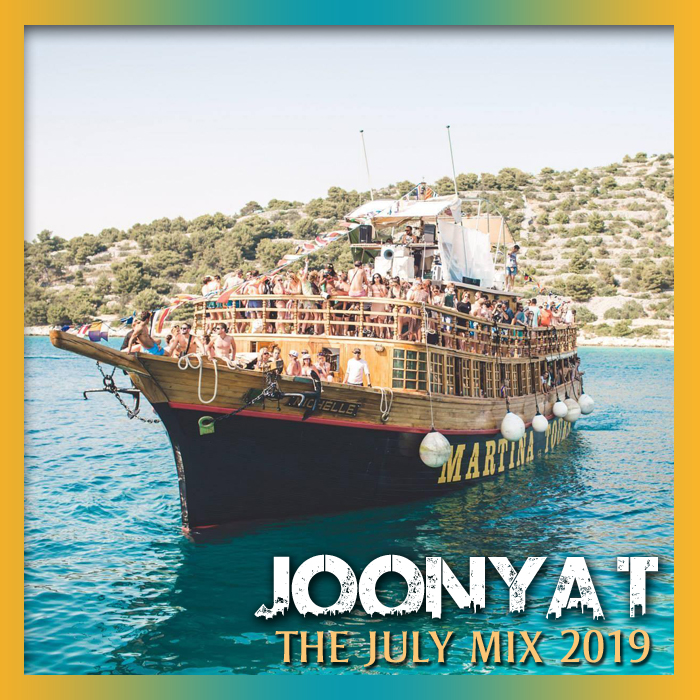 THE JULY MIX 2019 | | The Home of Joonya T