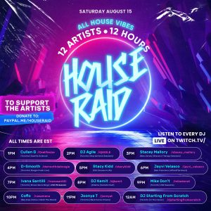 HOUSE RAID: 12Artists x 12Hours (SAT. AUG. 15, 2020) [TWITCH.TV]