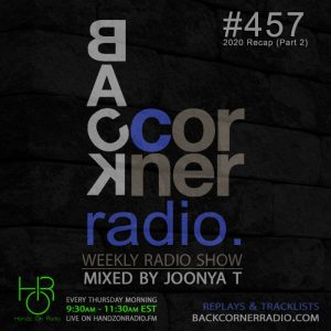 BACK CORNER RADIO [EPISODE #457] JAN 7. 2021 (2020 RECAP PART 2)