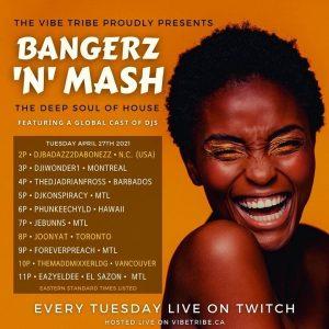 BANGERZ 'N' MASH w/ JOONYA T (TUES. APR. 27) [TWITCH.TV]