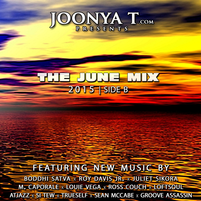 The June Mix 2015 Side B The Home Of Joonya T