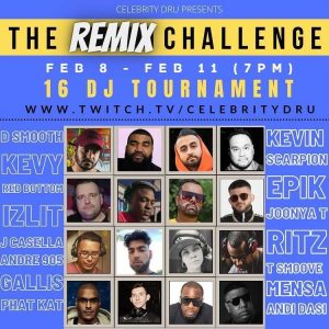 @CelebrityDru REMIX CHALLENGE [TWITCH.TV]