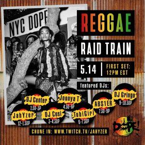 REGGAE RAID TRAIN (FRI. MAY. 14. 2021) [TWITCH.TV]